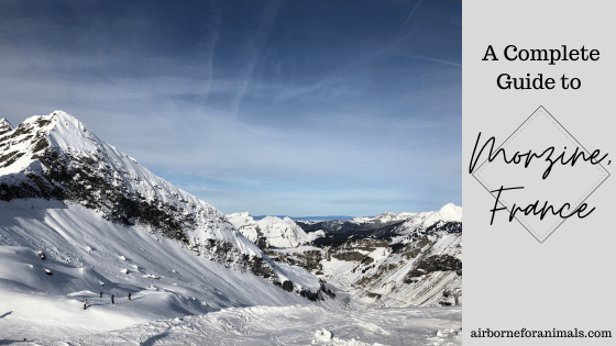 A Complete Guide to Morzine, France