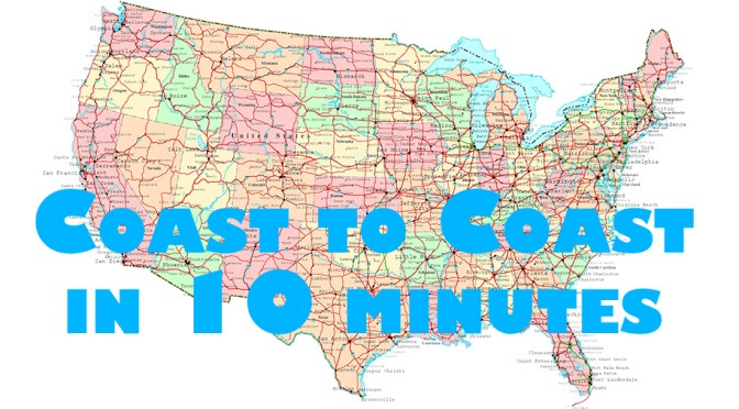 Coast To Coast In Ten Minutes