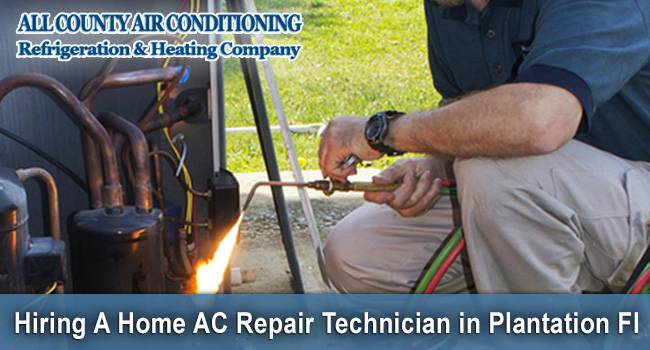 Hiring a Home AC Repair Tech in Plantation Florida