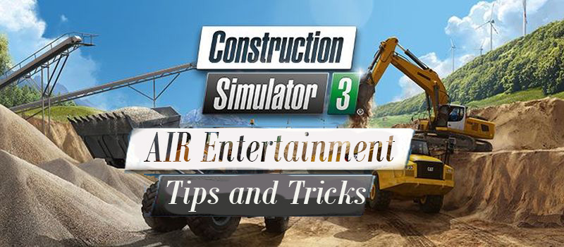 Construction Sim 3 | AIR Entertainment