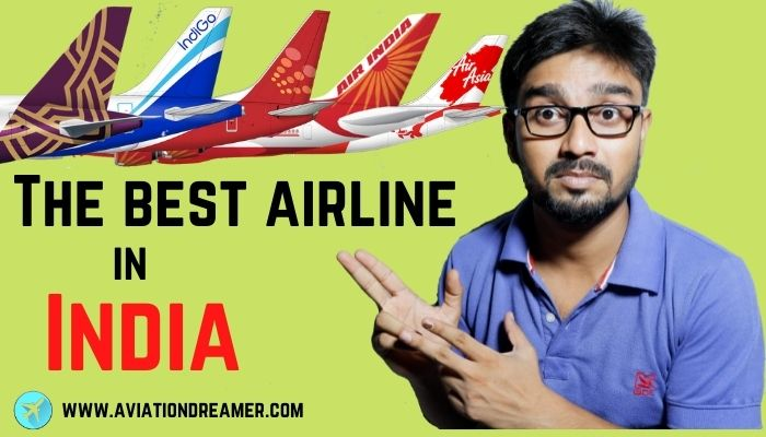 list of best airline in india 2021 update Airplane GEEK List of Best Airline in India [2021 Update]