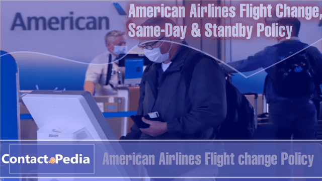 American Airlines (AA) Flight Change Same-Day & Standby Travel Rules: All you need to know