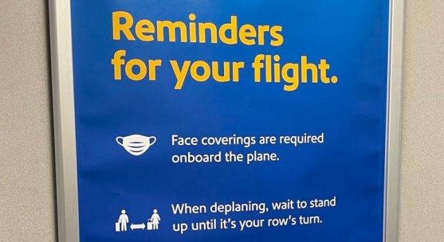 A credit to Southwest and all four airports, there was no absence of reminders.
