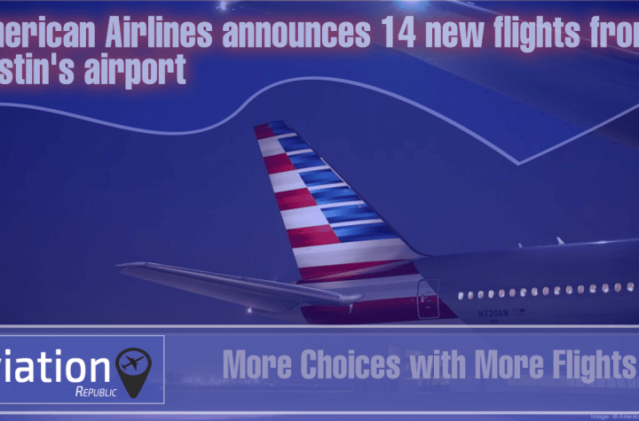more choices with more flights aa announces 14 new flights from austins airport Airplane GEEK More Choices with More Flights: AA announces 14 new flights from Austin's airport