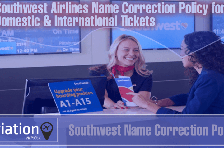 southwest name change correction policy for domestic international tickets Airplane GEEK Southwest Name Change/Correction Policy for Domestic & International Tickets