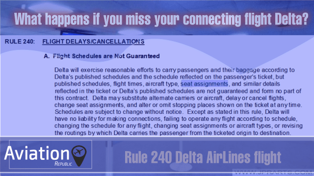 What happens if you miss your connecting flight Delta?