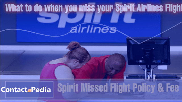 What to do when you miss your Spirit Airlines Flight