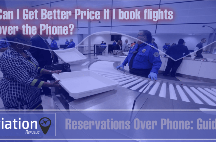 will i get better airfare rates by booking flights over the phone Airplane GEEK Will I get better airfare rates by booking flights over the Phone?