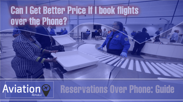 Will I get better airfare rates by booking flights over the Phone?