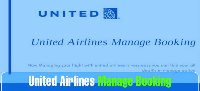 How to Book and Manage Booking with United Airlines
