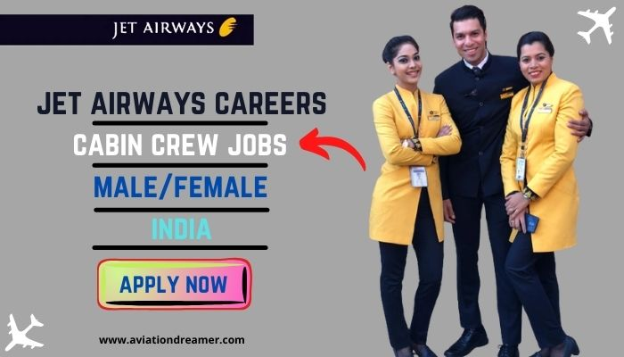 jet airways careers for cabin crew in august 2021 Airplane GEEK Jet Airways Careers for Cabin Crew in August 2021