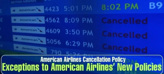 American CancellationPolicy:' New Changes [2021]