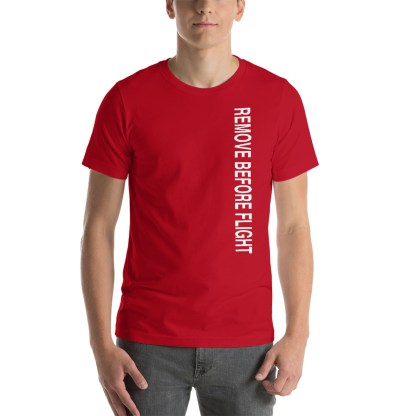 airplaneTees Remove before flight tee... Short-Sleeve Unisex 2