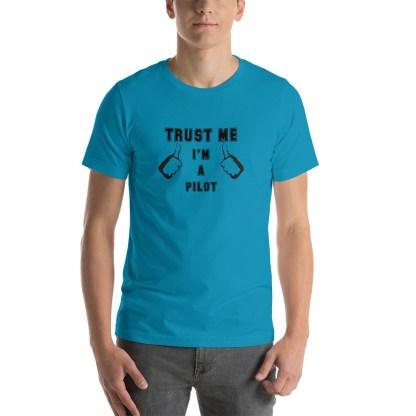 airplaneTees Trust me Im a Pilot tee... Short-Sleeve Unisex 24