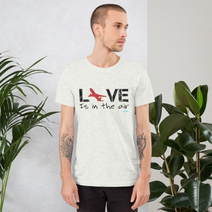 airplaneTees LOVE is in the air tee... Short-Sleeve Unisex 10