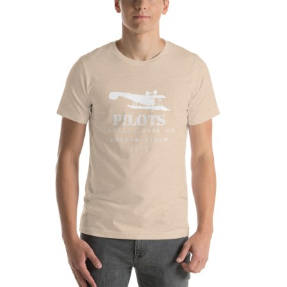 airplaneTees Pilots looking down on people since 1903 tee... Short-Sleeve Unisex 19