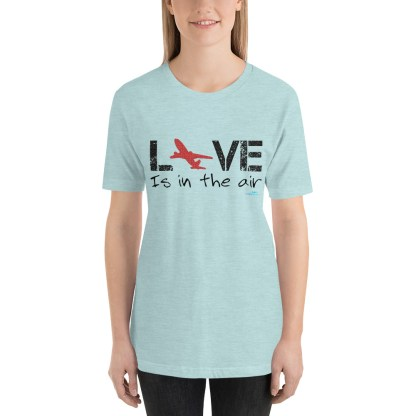 airplaneTees LOVE is in the air tee... Short-Sleeve Unisex 28