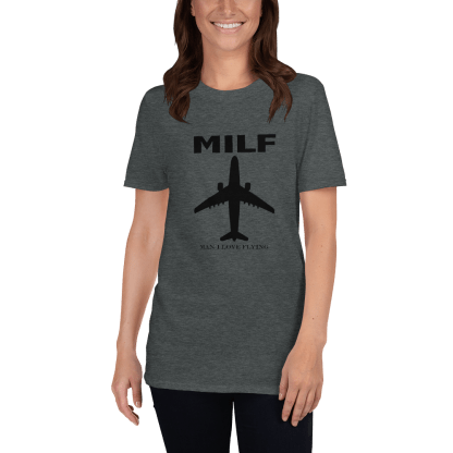 airplaneTees MILF tee - Man I love flying. Short-Sleeve Unisex 7