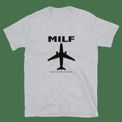 airplaneTees MILF tee - Man I love flying. Short-Sleeve Unisex 1