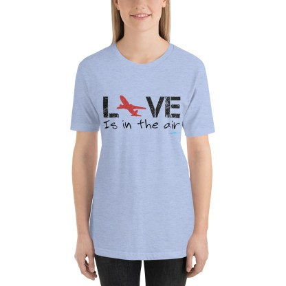 airplaneTees LOVE is in the air tee... Short-Sleeve Unisex 27