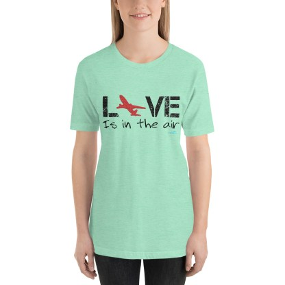 airplaneTees LOVE is in the air tee... Short-Sleeve Unisex 30