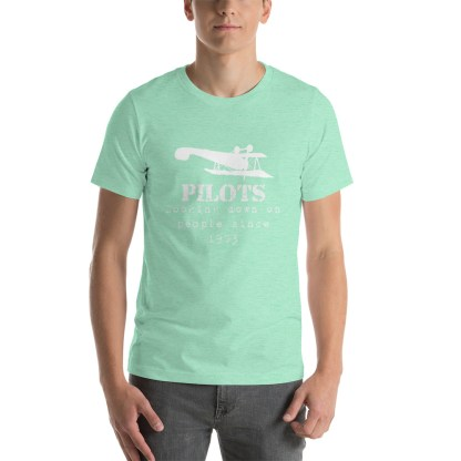 airplaneTees Pilots looking down on people since 1903 tee... Short-Sleeve Unisex 23