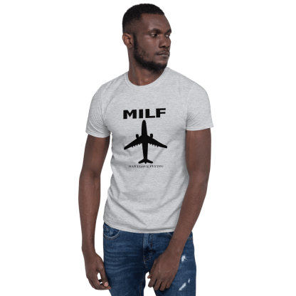 airplaneTees MILF tee - Man I love flying. Short-Sleeve Unisex 6