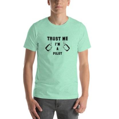 airplaneTees Trust me Im a Pilot tee... Short-Sleeve Unisex 25
