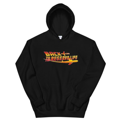 airplaneTees Back to the Reserve Life Hoodie... Unisex 7