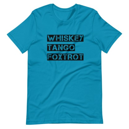 airplaneTees WTF, Whiskey Tango Foxtrot Tee... Short-Sleeve Unisex T-Shirt 12