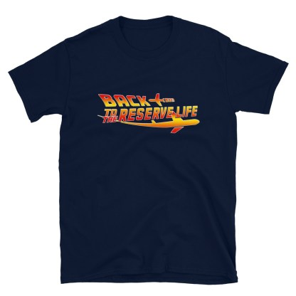 airplaneTees BACK to the RESERVE LIFE Tee... Short-Sleeve Unisex 9