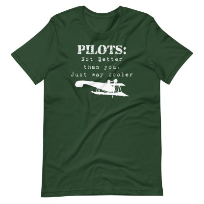 airplaneTees Pilots not better than you just way cooler tee.... Short-Sleeve Unisex 8
