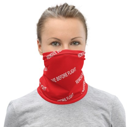 airplaneTees REMOVE BEFORE FLIGHT Mask/Face Covering/Neck Gaiter 2