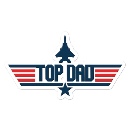 airplaneTees TOP DAD stickers... Bubble-free 1