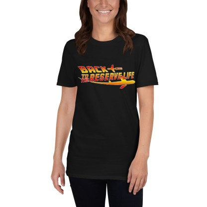 airplaneTees BACK to the RESERVE LIFE Tee... Short-Sleeve Unisex 4