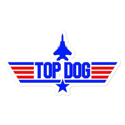 airplaneTees Top Dog Stickers... Bubble-free 1