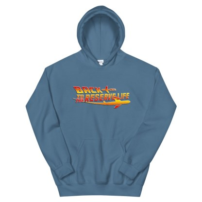 airplaneTees Back to the Reserve Life Hoodie... Unisex 10