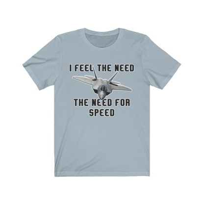 airplaneTees I feel the need the need for speed tee - Unisex Jersey Short Sleeve 8