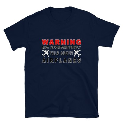 airplaneTees Warning may spontaneously talk about airplanes tee... Short-Sleeve Unisex 1