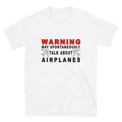 airplaneTees Warning may spontaneously talk about airplanes tee... Short-Sleeve Unisex 5