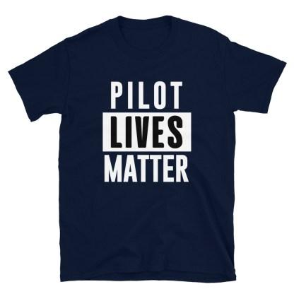 airplaneTees Pilot Lives Matter Tee... Short-Sleeve Unisex 5