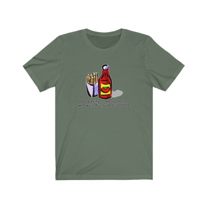 airplaneTees Heinz ketchup Good things come to those who wait tee... Unisex Jersey Short Sleeve 6