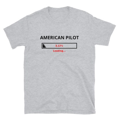 airplaneTees Custom American Pilot Loading Tee... Short-Sleeve Unisex 1