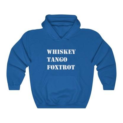 airplaneTees WTF Whiskey Tango Foxtrot Hoodie - Heavy Blend™ Hooded Sweatshirt 1