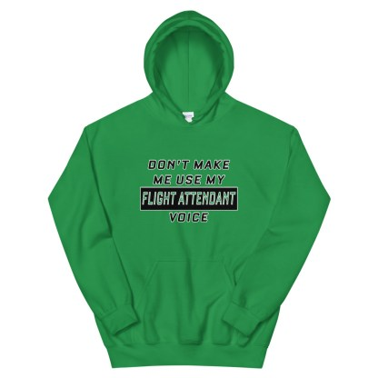 airplaneTees Dont make me use my Flight Attendant Voice Hoodie - Unisex 7