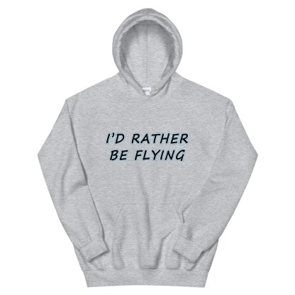 airplaneTees Id rather be flying Hoodie - Unisex 11