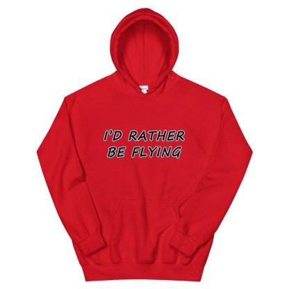 airplaneTees Id rather be flying Hoodie - Unisex 1