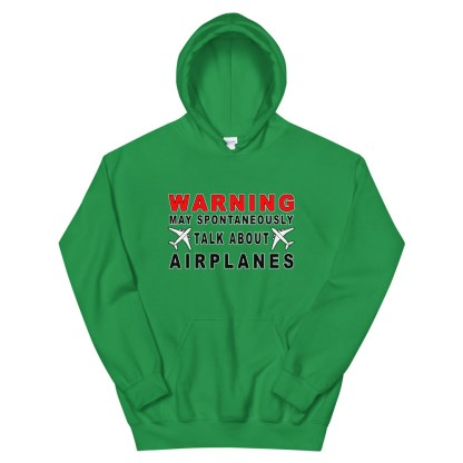 airplaneTees WARNING May spontaneously talk about airplanes Hoodie - Unisex 9