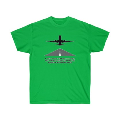 airplaneTees Mile of runway tee - Unisex Ultra Cotton 7