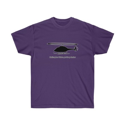 airplaneTees Helicopter Pilots get it up faster tee - Unisex Ultra Cotton 9